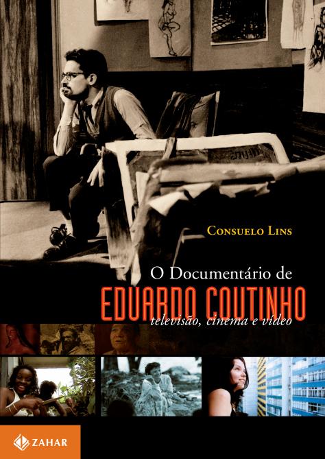 capa_ODocumentarioDeEduardoCoutinho_12-07-12.indd
