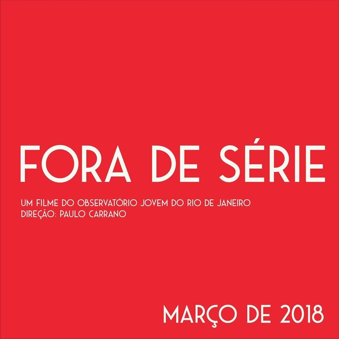 Fora de Série – Estreia em março de2018