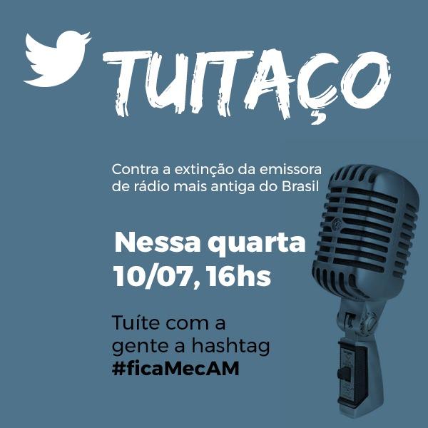 #ficaMecAM – Tuitaço