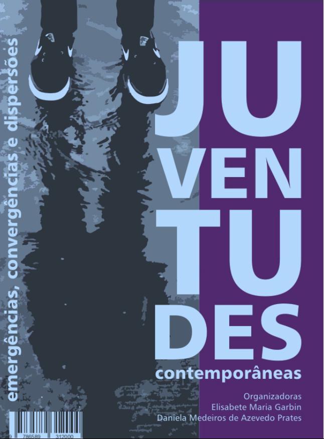 Juventudes contemporâneas: emergências, convergências,dispersões