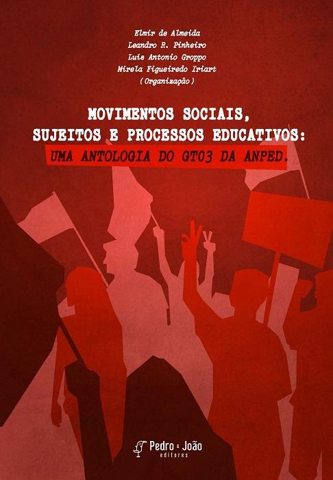 GT 03 (da ANPEd) lança e-book gratuito sobre Movimentos Sociais, sujeitos e processoseducativos:
