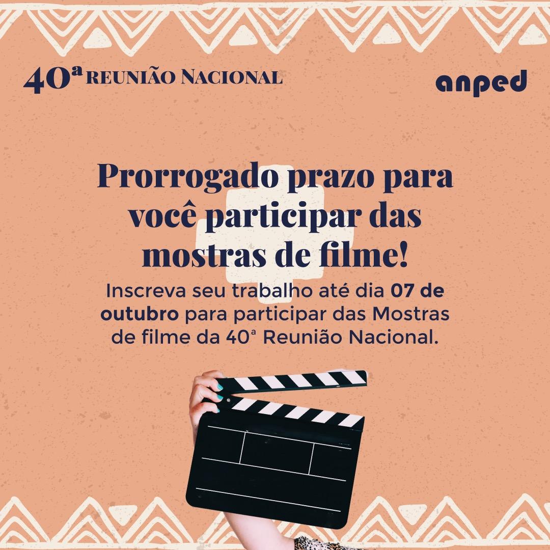 Mostras de filmes de Pesquisa da ANPEd – Inscriçõesprorrogadas