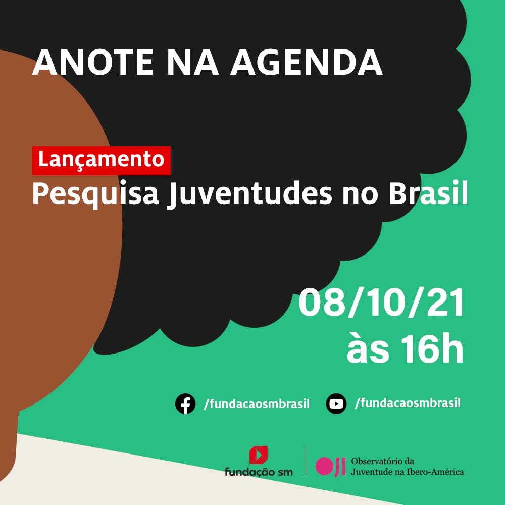 Pesquisa Juventudes no Brasil – Lançamento em 08 deoutubro